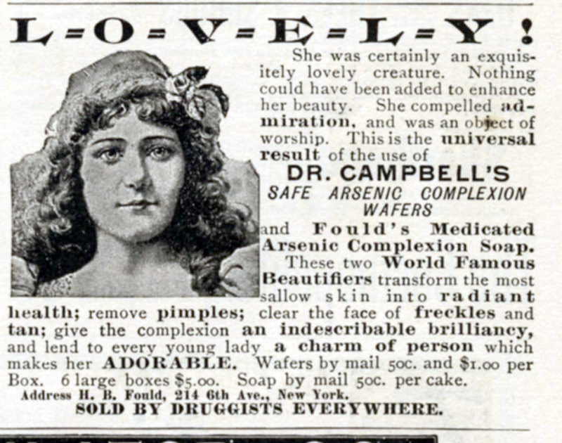 An 1898 advertisement for Dr. Campbell's Safe Arsenic Complexion Wafers.